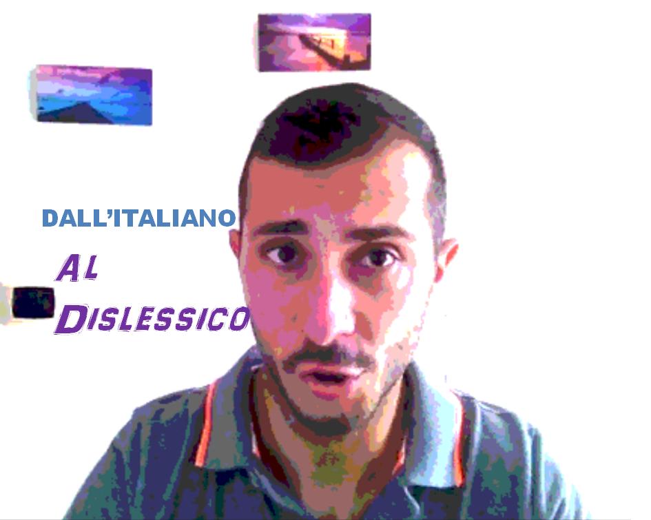 Dall'Italiano al Dislessico