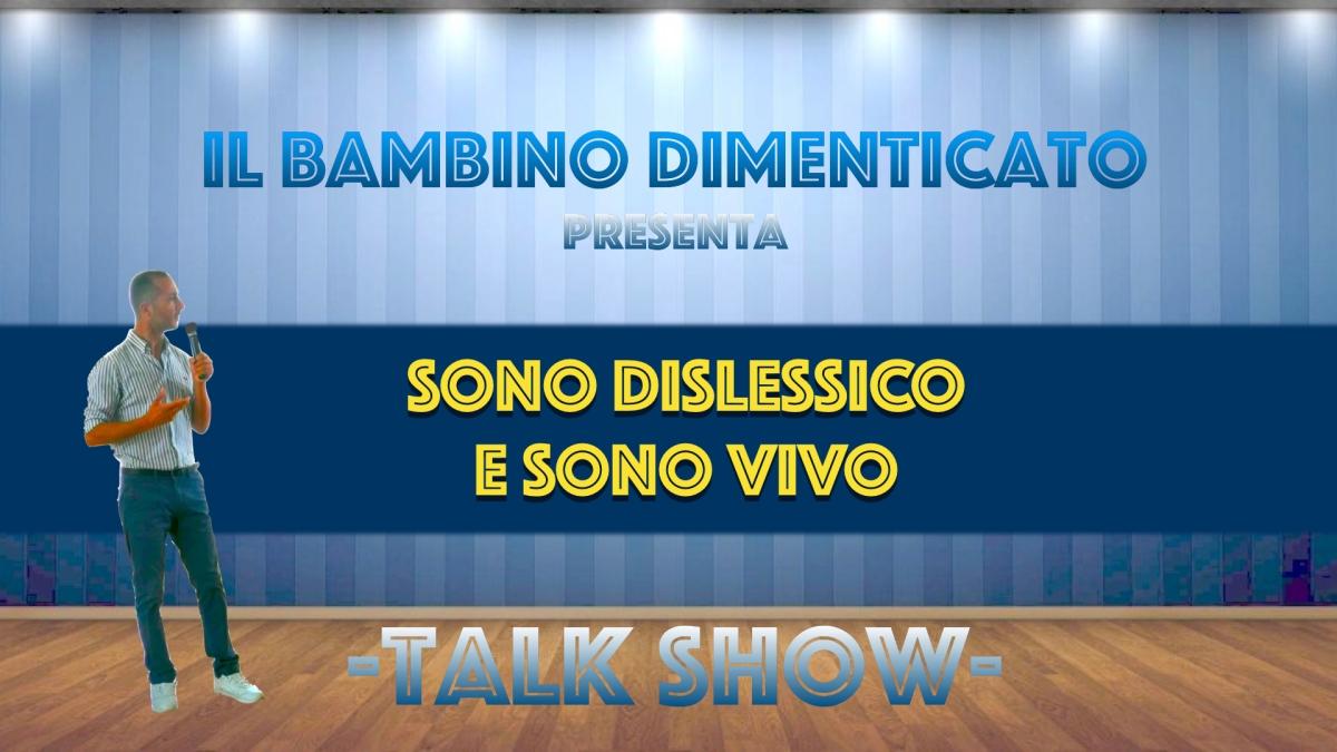 In arrivo il Talk show sulladislessia